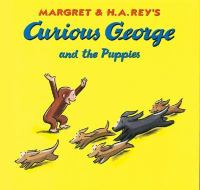 Cover image for Margret and H.A. Rey's Curious George and the puppies