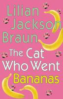 Cover image for The cat who went bananas