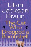 Cover image for The cat who dropped a bombshell