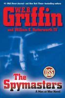 Cover image for The spymasters : a men at war novel