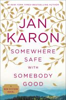 Cover image for Somewhere safe with somebody good : the new Mitford novel