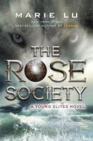 Cover image for The Rose Society : a young elites novel