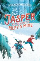 Cover image for Jasper and the riddle of Riley's mine
