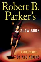 Cover image for Robert B. Parker's slow burn