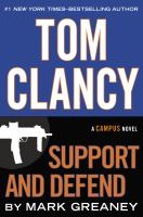 Cover image for Tom Clancy support and defend : a Campus novel