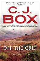 Cover image for Off the grid : a Joe Pickett novel