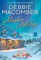 Cover image for Alaskan holiday : a novel
