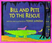 Cover image for Bill and Pete to the rescue