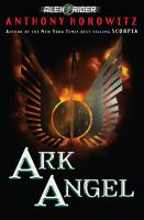 Cover image for Alex Rider. Ark angel
