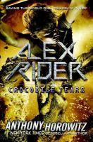 Cover image for Alex Rider. Crocodile tears