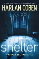 Cover image for Shelter : a Mickey Bolitar novel