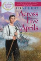 Cover image for Across five Aprils