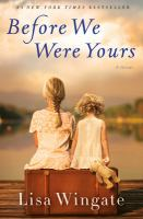 Cover image for Before we were yours : a novel