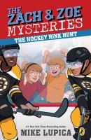 Cover image for The Zach & Zoe mysteries. The hockey rink hunt