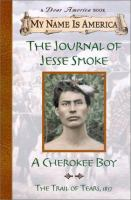Cover image for The journal of Jesse Smoke : a Cherokee boy