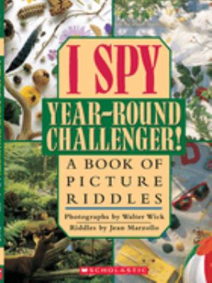 Cover image for I spy year-round challenger! : a book of picture riddles
