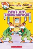 Cover image for Paws off, cheddarface!