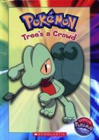 Cover image for Pokemon : Tree's a crowd
