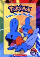 Cover image for Pokemon : save those Mudkip!