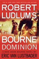 Cover image for Robert Ludlum's The Bourne dominion