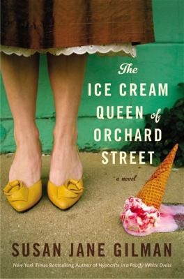 Cover image for The ice cream queen of Orchard Street : a novel