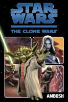 Cover image for Star Wars, The Clone Wars. Ambush