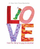 Cover image for Love : from the very hungry caterpillar
