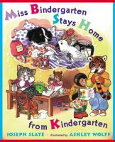 Cover image for Miss Bindergarten stays home from kindergarten
