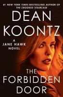 Cover image for The forbidden door : a Jane Hawk novel