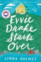 Cover image for Evvie Drake starts over : a novel