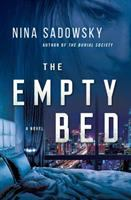 Cover image for The empty bed : a burial society novel