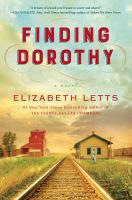 Cover image for Finding Dorothy : a novel