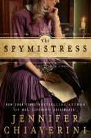 Cover image for The spymistress : a novel