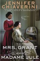 Cover image for Mrs. Grant and Madame Jule