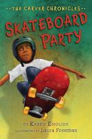 Cover image for The Carver Chronicles. Book two, Skateboard party