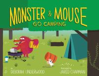 Cover image for Monster & Mouse go camping
