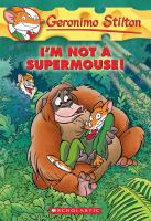 Cover image for I'm not a supermouse!