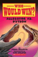 Cover image for Who would win?. Alligator vs. python