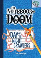 Cover image for The Notebook of Doom. Day of the night crawlers