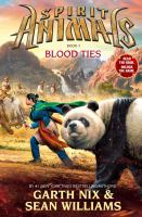 Cover image for Spirit animals. Book 3, Blood ties