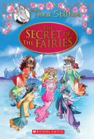 Cover image for Thea Stilton. The secret of the fairies