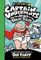 Cover image for Captain Underpants and the attack of the talking toilets