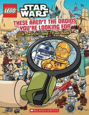 Cover image for These aren't the droids you're looking for : a search-and-find book.