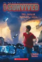 Cover image for I survived. The Joplin tornado, 2011