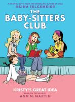 Cover image for The Baby-sitters Club. [#1], Kristy's great idea