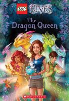 Cover image for LEGO elves. The dragon queen.