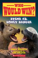 Cover image for Who would win?. Hyena vs. Honey Badger