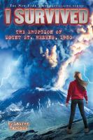 Cover image for I survived. The eruption of Mount St. Helens, 1980
