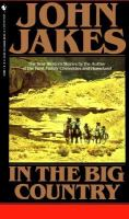 Cover image for In the big country : the best western stories of John Jakes