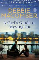 Cover image for A girl's guide to moving on : a novel